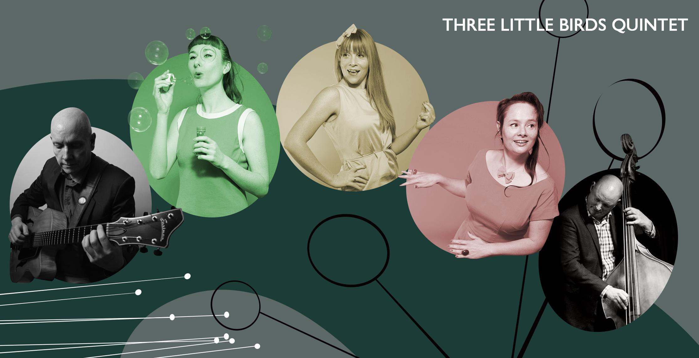 Three Little Birds Quintet